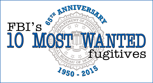 Top Ten - Most Wanted Fugitives List is Turning 65 Years Old